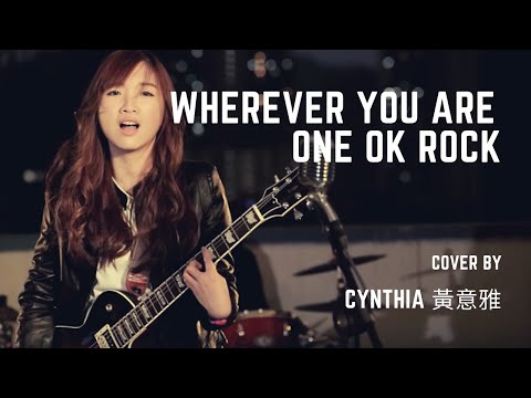 Download Wherever you are - One Ok Rock (Cover) | Cynthia 黃意雅