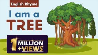 English Rhyme I am a Tree