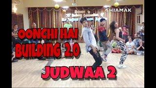 Oonchi Hai Building 2.0 | Judwaa 2 | Rohan Pherwani | Dance Cover | Choreography