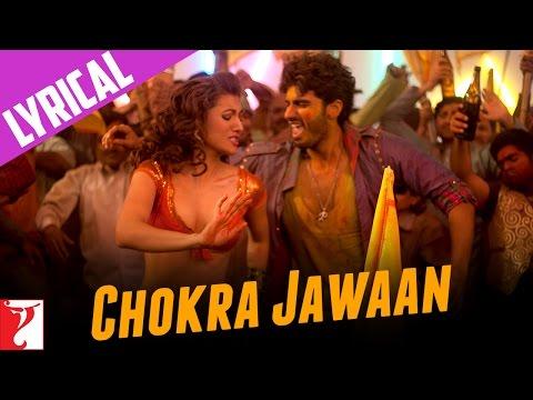 Xxx Mp4 Lyrical Chokra Jawaan Full Song With Lyrics Ishaqzaade Arjun Kapoor Habib Faisal 3gp Sex