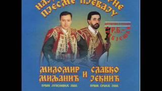 MILOMIR MILJANIC I SLAVKO JEKNIC - PJEVAJ VILO SA PLANINE.wmv