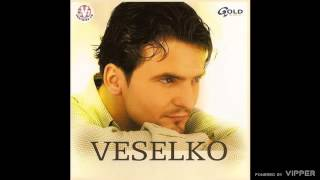 Veselko - Drugarice moja - (Audio 2002)