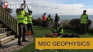 MSc Geophysics at the University of Aberdeen