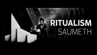 Ritualism 056 Part 2 (with Saumeth) 01.02.2018