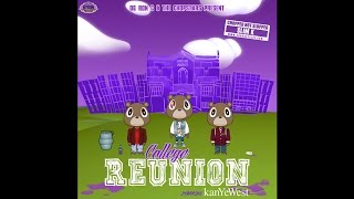 COLLEGE REUNION starring....KANYE WEST (Chopped Not Slopped) [Full Mixtape]