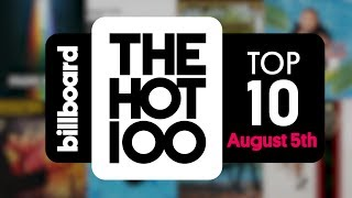 Early Release! Billboard Hot 100 Top 10 August 5th 2017 Countdown | Official