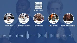 UNDISPUTED Audio Podcast (08.01.19) with Skip Bayless, Shannon Sharpe & Jenny Taft | UNDISPUTED