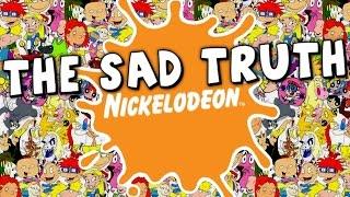 The Sad Truth of Nickelodeon