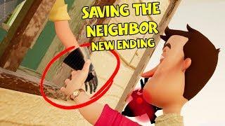 SAVING THE NEIGHBOR NEW ENDING!! | Hello Neighbor