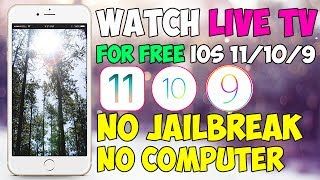 NEW Watch Live Cable TV For FREE (USA, HBO, NBC, etc.) iOS 11/10/9 (NO JAILBREAK) 2018