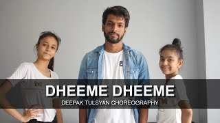 Dheeme Dheeme | Dance Cover | Tony Kakkar | One take | Deepak Tulsyan Choreography