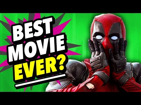 Why DEADPOOL may be the BEST MOVIE EVER Film Legends
