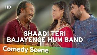 Shaadi Teri Bajayenge Hum Band - Rahul Bagga - Most Viewed Comedy Scene - Shemaroo Bollywood Comedy