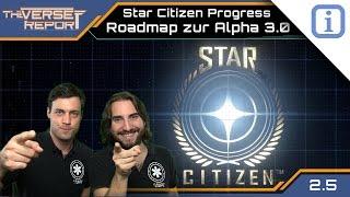 Star Citizen Roadmap bis Patch 3.0 | Verse Report Progress [Deutsch/German]