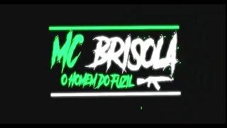 Mc Brisola  - Proposta irrecusavel  - Campo Grande  - Mato Grosso