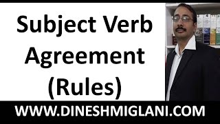 Best Subject Verb Agreement Rules ( English Grammar) by Team, Dinesh Miglani Tutorials
