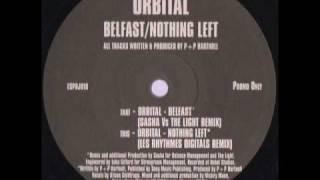 Orbital - Belfast (Sasha Vs The Light Remix)
