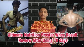 Ultimate  Nutrition Prostar whey Protein Result Review after Using 70 days- Transformation Video