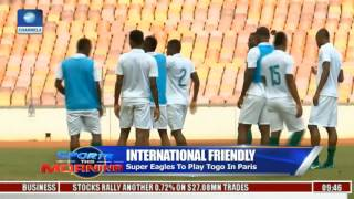 International Friendly: Super Eagles To Play Togo In Paris