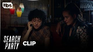 Search Party: I'm Going To Call The Police - Season 2, Ep. 4 [CLIP]   TBS