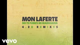 Mon Laferte - No Te Fumes Mi Mariguana (Audio / Reggae Remix)