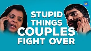 ScoopWhoop: Stupid Things Couples Fight Over