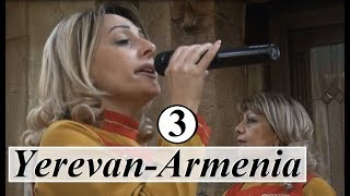 Yerevan/Armenia  (Folk dance & Music 3) Part 25