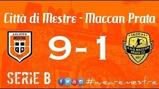 Città di Mestre vs  Maccan Prata: 9 - 1