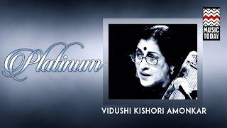 Platinum | Vol 7 | Vidushi Kishori Amonkar | Audio Jukebox | Vocal | Classical