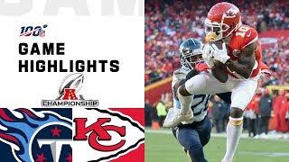 Titans vs. Chiefs AFC Championship Highlights   NFL 2019 Playoffs