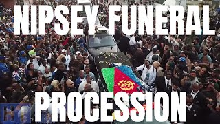 NIPSEY HUSSLE'S Funeral Procession at Crenshaw and Slauson