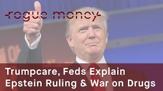 Rogue Mornings - Trumpcare, Feds Explain Epstein Ruling & Truth about Drugs (06/23/2017)