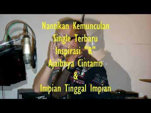 Promo klip Album Single Terbaru dari Inspirasi R - Rudy 2012