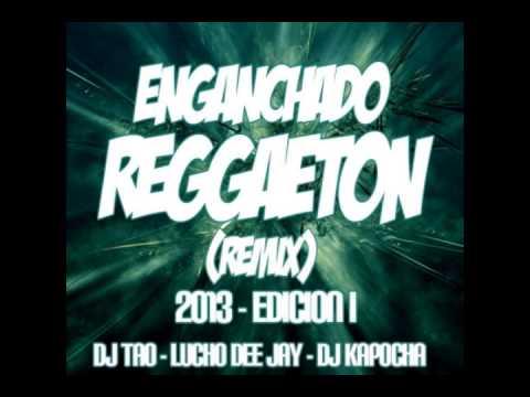 Xxx Mp4 ►ENGANCHADO REGGAETON REMIX 2014 EDICION I DJ TAO LUCHO DEE JAY DJ KAPOCHA 3gp Sex