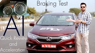 Honda City 2017 Quick review   0-100 & Brake Test   Acceleration India (Facelifted)