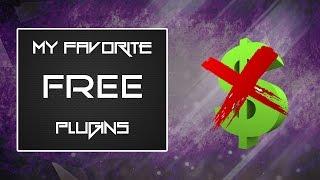 My Favorite FREE Vst Plugins!!!
