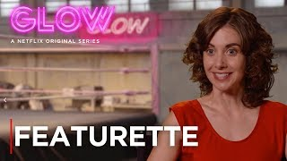 GLOW | Featurette: Glow Up | Netflix