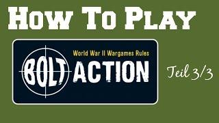 How To Play Bolt Action - [german/deutsch] - Teil 3/3