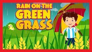 """RAIN ON THE GREEN GRASS"" || RHYMES FOR KIDS II RAIN ON THE TREE || KIDS HUT"
