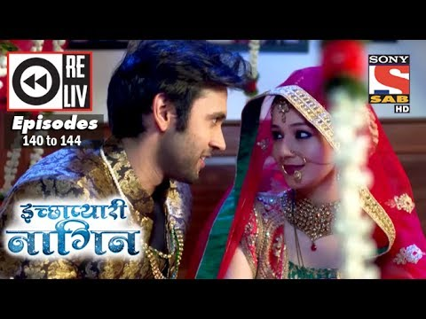 Xxx Mp4 Weekly Reliv Icchapyaari Naagin 10th Apr To 14th Apr 2017 Episode 140 To 144 3gp Sex