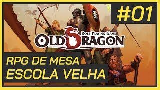 Old Dragon RPG: O Rei Louco - Episódio 1 - Parte 1 [ RPG de Mesa Online Pt-BR ]