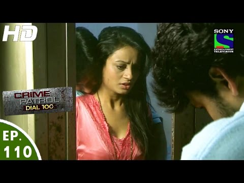 Xxx Mp4 Crime Patrol Dial 100 क्राइम पेट्रोल Shaq Episode 110 14th March 2016 3gp Sex