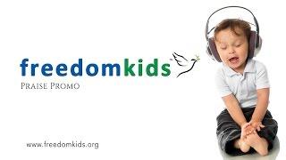 Praise & Worship (Praise Promo short) |  Freedom Kids