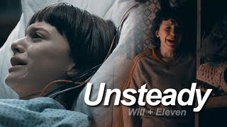 Will & Eleven | Unsteady [part 2]