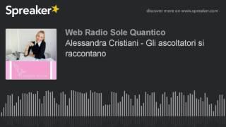 Alessandra Cristiani - Gli ascoltatori si raccontano