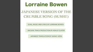 Japanese Crumble Song (Sushi!)