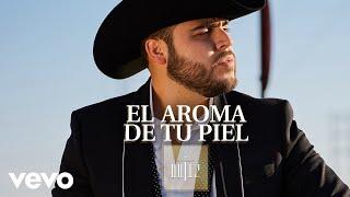 Gerardo Ortiz - El Aroma de Tu Piel (Audio)