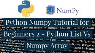 Python Numpy Tutorial for Beginners 2 - Python List Vs Numpy Array