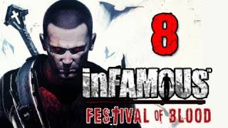 Infamous 2 Festival of Blood DLC: Walkthrough Part 8 UGC Required Let's Play Gameplay
