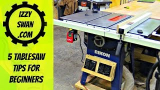 5 Table Saw tips for Beginners